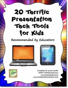 Free! 20 Terrific Presentation Tech Tools for Kids - This freebie is the result of collaboration among 20 educators who shared their recommendations for online or mobile device apps for classroom presentations.