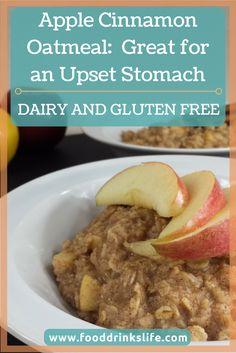 Apple Cinnamon Oatmeal: Great for an Upset Stomach • Food Drinks Life