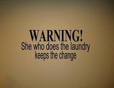 For the Laundry room :)
