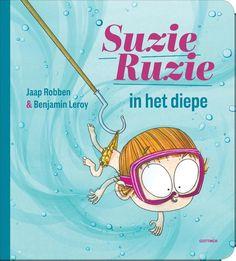 Suzie Ruzie in het diepe (2016). Jaap Robben en Benjamin Leroy - Boekenlijst jeugdboekenmaand 2017: 3-6 jaar