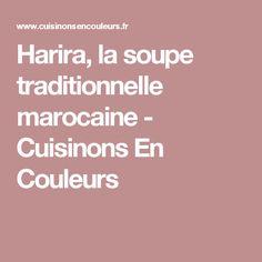 Harira, la soupe traditionnelle marocaine - Cuisinons En Couleurs