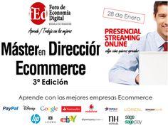 El 28/Enero iniciamos la 3ª edición del Master en Dirección de Comercio Electrónico Foro Economía Digital @Foroecommerce Conoce al mejor Claustro del Mercado #ecommerce #master