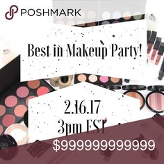 Posh Party!! Please join me as I co-host the Best In Makeup Party on February 16th!! Other