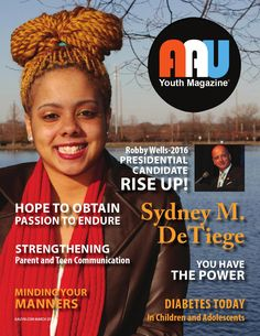 All About Us Youth Magazine Winter 2015  In our winter issue of AAU Youth Magazine, we are encouraging, empowering and giving you hope for inspiration.