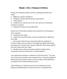 """Week 1 DQ 1 Research Ethics    Review the following studies from the reading/multimedia this week:  a. Milgram's study of obedience   b. Thinking critically about Harlow's experiments   c. """"Little Albert""""   d. Guidelines for ethical care in the… (More)"""