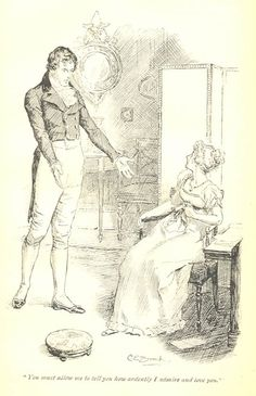 """""""You must allow me to tell you how ardently I admire and love you."""" 