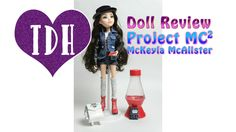 Project MC2 Box Opening Doll Review McKeyla McAlister + Barbie & Sparkle Girlz Outfits I review the new Project MC2 doll, McKeyla McAlister, and see how Barbie and Sparkle Girlz outfits for her. Detailed review with a good look at her accessories, clothes, and body including joints. These dolls are based on the super smart characters from Netflix's Project MC2 show.