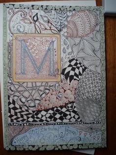 zentangle letters | ... of Zentangle®: Illuminated Letter Finished & Quilt Zentangle Closeups