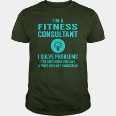 #Fitness Consultant I Solve Problem Job Title Shirts, Order HERE ==> https://www.sunfrog.com/Jobs/137122690-1001209227.html?47756, Please tag & share with your friends who would love it, #fitness inspiration, fitness challenge, fitness for beginners #shirts #beauty #health  fitness motivacion,fitness femme,cuerpos fitness  #quote #sayings #quotes #saying #redhead #architecture #ginger #art #cars #motorcycles #celebrities #DIY #crafts #design #education
