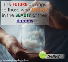 Your daily inspiration & motivation at www.facebook.com/Zenter.Group