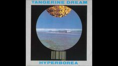 HYPERBOREA - TANGERINE DREAM   (Edgar Willmar Froese (6 June 1944 – 20 January 2015) was a German artist and electronic music pioneer, best known for founding the electronic music group Tangerine Dream.)  Over the Rainbow ~