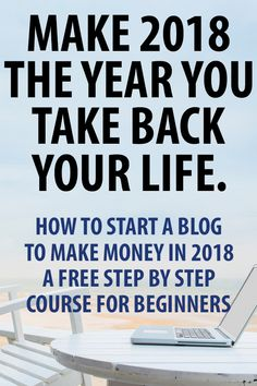 how to start a blog to make money a free step by step course for beginners