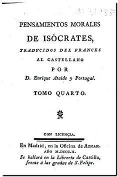 Pensamientos morales de Isócrates / traducidos del francés al castellano por Enrique Ataide y Portugal. - Madrid Oficina de Aznar, 1802