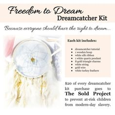 Freedom-to-Dream DIY Dreamcatcher Kit by SandSilkSky on Etsy.  Proceeds support The Sold Project, a non-profit organization that prevents child sex trafficking in Northern Thailand by proving children's education and family job training.