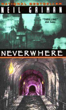 Neverwhere / Neil Gaiman