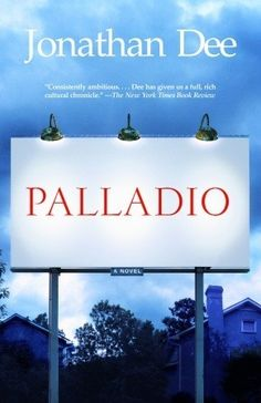 Palladio, Jonathan Dee.