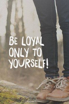 """""""My loyalty to others runs so deep sometimes I betray myself."""" ~Anonymous If you are feeling that way right now, then be sure to click here for the easiest way to start being loyal to yourself first...without feeling guility! http://www.chi-to-be.com/i-changed-my-mind-i-dont-want-to... #loyalty #possibility #ridethechi"""