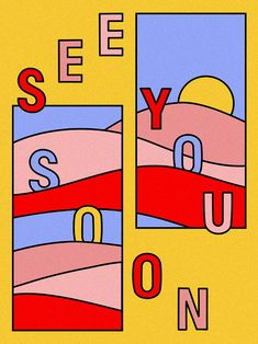 See You Soon Graphic Poster Victoria Sieczka Graphic Design Posters, Graphic Design Illustration, Graphic Design Inspiration, Typography Design, Illustration Art, Lettering, Retro Graphic Design, Funky Design, Graphic Art