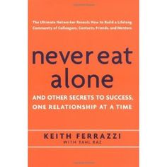 Great book on networking and how to build trusting relationships