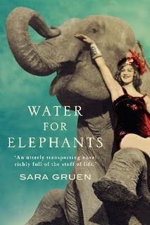 Water for Elephants (Watch the movie first our you'll be extremely disappointed.)