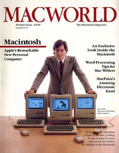 MacWorld Premiere Issue 1984 Steve Jobs Chairman of the Board, Apple Computer Steve Jobs Apple, It Management, Project Management, Mac Desktop, 8 Bits, Life Quotes Love, Apple Products, Radios, History