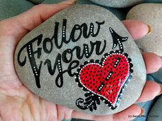 Hey, I found this really awesome Etsy listing at https://www.etsy.com/listing/271794612/follow-your-heart-painted-rocks-painted