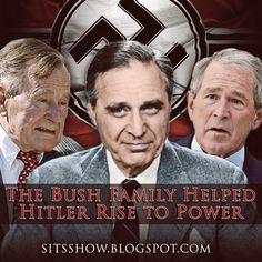 Stillness in the Storm : The Bush Family Helped Hitler Rise to Power (VIDEO)