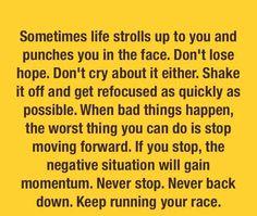 Never stop, never backdown