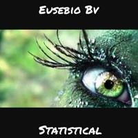 Eusebio Bv - Statistical (Original Mix) by Eusebio Bv on SoundCloud