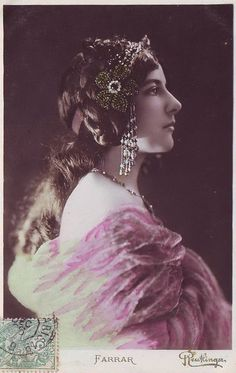 Geraldine Farrar (1882-1967): American opera singer, silent film star, and all-around stunningly gorgeous human.
