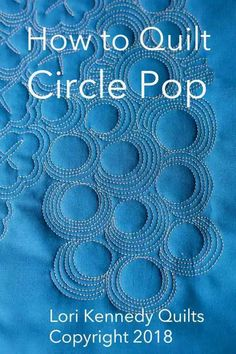 How to Quilt Circle Pop-A Machine Quilting Tutorial - Lori Kennedy Quilts One of my favorite motifs is Grid Pop (page 140 of my first book). It creates a very striking background in any quilt and it mixes nicely with other motifs and in quilts, fo… The Quilting Stencils, Quilting Templates, Longarm Quilting, Quilting Tips, Modern Quilting, Machine Quilting Tutorial, Machine Quilting Patterns, Quilt Patterns, Free Motion Embroidery