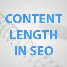 Content Length improves Rankings and Conversions
