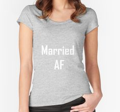 Married AF t-shirt Perfect for brunch the day after the wedding or for the honeymoon flight #married #bride #wedding