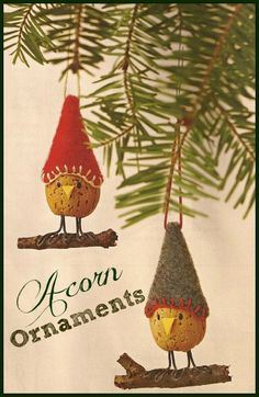 Click here for tutorial on how to make Acorn Christmas Ornaments.