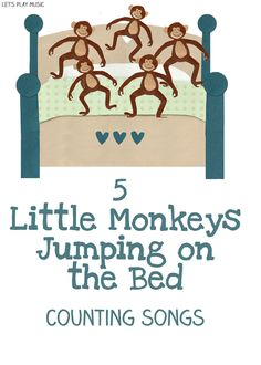 Let's Play Music : 5 Little Monkeys Jumping on the Bed - Counting & Math Songs for Preschoolers