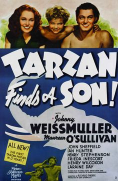 Tarzan Finds a Son, starring Johnny Weissmuller, Maureen O'Sullivan and Johnny Sheffield, 1939