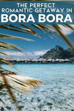 Four Seasons Bora Bora Resort is the perfect spot for a couples getaway or honeymoon in Bora Bora. Click here for the full guide to Four Seasons Bora Bora! #borabora #honeymoon #bucketlist #travel | Bora Bora honeymoon bungalows | Bora Bora honeymoon romantic getaways | Bora Bora honeymoon resorts | Bora Bora honeymoon things to do in | Bora Bora honeymoon Four Seasons | luxury honeymoon destinations | best honeymoon destinations | Bora Bora vacation romantic | Bora Bora romantic getaways