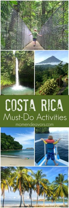 Costa Rica Family Travel - 10 Must-Do Activities in Costa Rica, great for all ages including young kids.