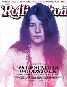 Janis Joplin on the cover of Rolling Stone Italia Janis Joplin, Michael Lang, Rolling Stone Magazine Cover, Female Rock Stars, Sly Stone, Los Rolling Stones, Acid Rock, Jim Morrison, Serge Gainsbourg