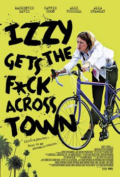 Izzy Gets the F*ck Across Town -Watch Izzy Gets the F*ck Across Town FULL MOVIE HD Free Online - Movie Streaming Izzy Gets the F*ck Across Town full-Movie Online HD. & Movie by Izzy Gets The Eff Across Town movie posters Watch Free Full Movies, Full Movies Download, Movies To Watch, Comedy Movies, Hd Movies, Movies Online, Jane Foster, Mackenzie Davis, Movie 20