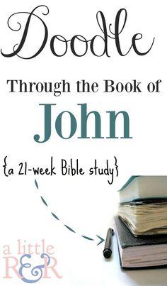 Doodle Through the Book of John - a 21 week study ⋆ A Little R & R