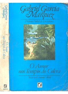 O Amor nos Tempos do Cólera  Gabriel Garcia Marquez