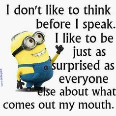 I'm so talented.Here are the best funny minion quotes ever! Everyone loves minions and these hilarious minion quotes will put a smile on your face! Minion Humour, Funny Minion Memes, Minions Quotes, Memes Humor, Funny Jokes, Funny Texts, Minion Sayings, Funny Sayings, Hilarious Quotes