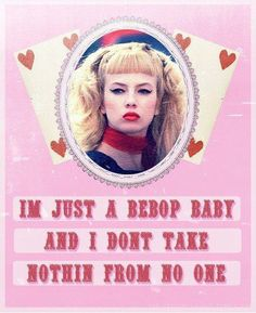 One of my favorite quotes and characters from Cry Baby