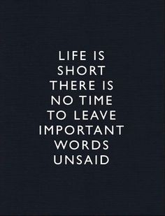 Life is short!!