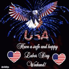 The perfect HappyLaborDayWeekend Eagle Animated GIF for your conversation. Discover and Share the best GIFs on Tenor. Weekend Gif, Weekend Quotes, Happy Weekend, Labor Day Clip Art, Labor Day History, Labour Day Wishes, Labor Day Pictures, Labor Day Quotes, 4th Of July Images