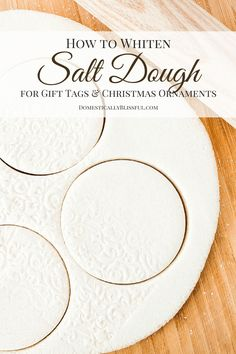 How to Whiten Salt Dough for Gift Tags & Christmas Ornaments-I love that she uses stamps to make pattern on the dough.