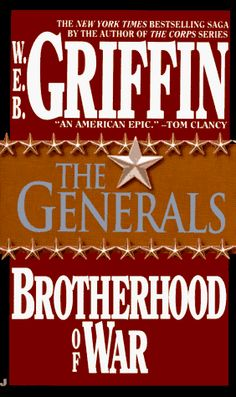 The Generals (Brotherhood of War #6)  by W.E.B. Griffin