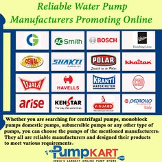 Nowadays, various brands of the water pumps are available in the market and all of them manufacturing different varieties of water pumps for various purposes at residential, commercial and industrial locations. Here Pumpkart.com sharing the list of all th ☂ ✿ ☺. ✿