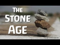 The Stone Age (World History) - YouTube